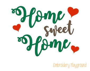 Home Sweet Home - Embroidery Design - Towel Design - Quote - Wording Design - Embroidery Saying