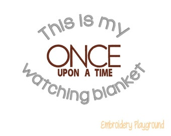 Once Upon A Time Watching Blanket Embroidery Design - Plush Blanket Design