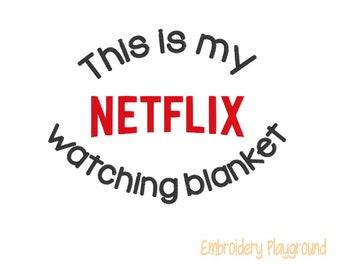 Netflix Watching Blanket Embroidery Design - Movie Blanket