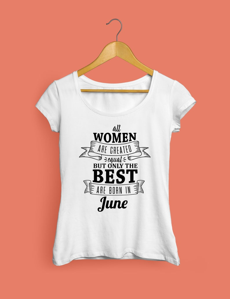 e76c717a All Women Are Created Equal But Only The Best Are Born In June   Etsy