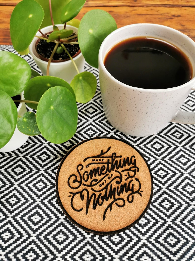 Make Something Motivational Cork Coasters image 0