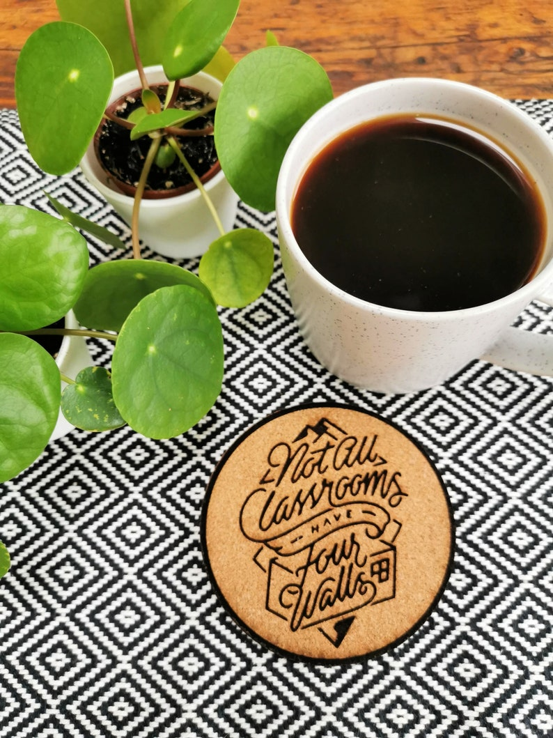 Not All Classrooms Have Four Walls Motivational Cork Coasters image 0