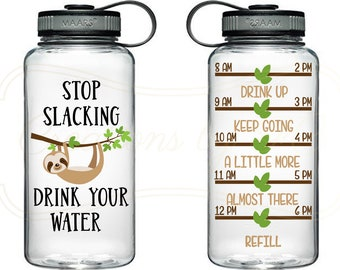 9039809a70 Stop Slacking like a Sloth and Drink your Water Bottle