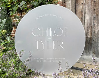 Round Circular Frosted Acrylic + White Ink Wedding Welcome Sign - PLEASE READ LISTING