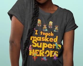 I Teach Masked Super Heroes - Social Distancing in Education - Short-Sleeve Unisex Teacher T-Shirt