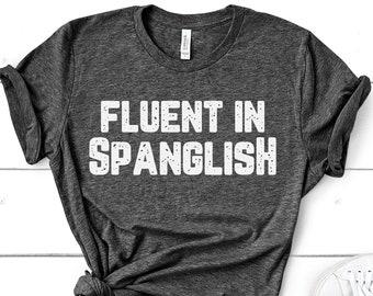 Fluent in Spanglish - Se Habla Spanglish - Funny Latino Short-Sleeve Unisex T-Shirt