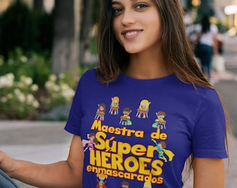 Maestra de Súper Héroes Enmascarados - Spanish Teacher Masked Super Heroes Short-Sleeve Unisex T-Shirt - I Teach Super Heroes