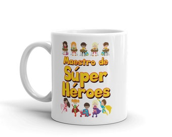 Superhero Spanish Teacher Gift Mug - Maestro de Super Heroes Ceramic Mug
