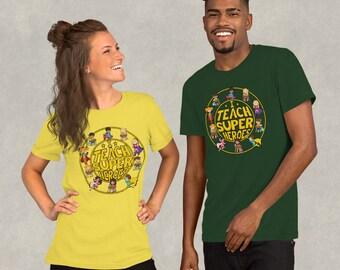 Superhero Teacher T-shirt - I Teach Super Heroes Unisex Tee Shirt - School Diversity Growth Mindset Shirt