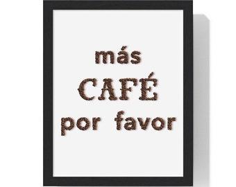 Más Café Por Favor - Spanish More Coffee Please Premium Framed Vertical Poster - Coffee Lover Decor - Cafetera Wall Art