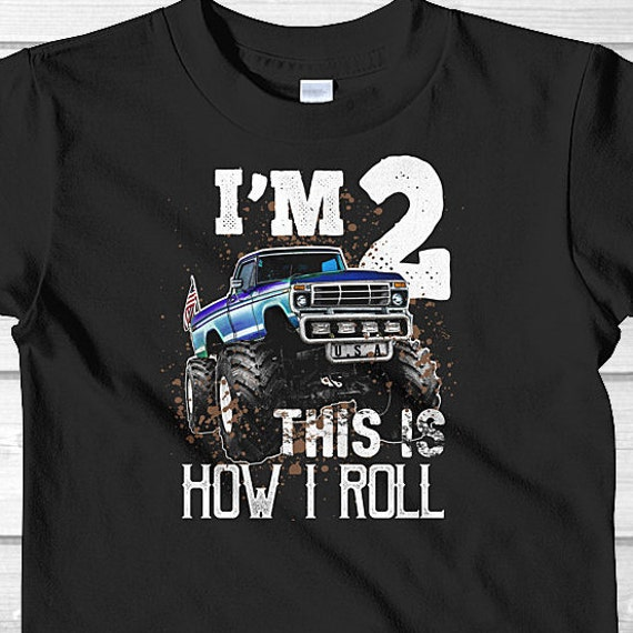 This Is How I Roll Monster Truck Birthday Shirt 2 Year Old