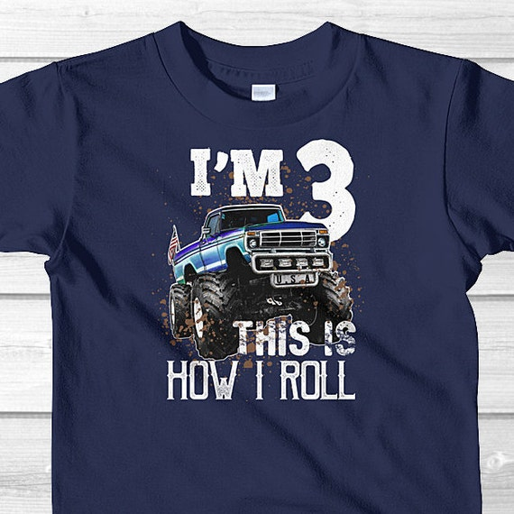 This Is How I Roll Monster Truck Birthday Shirt 3 Year Old