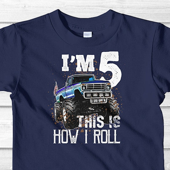 This Is How I Roll Monster Truck Birthday Shirt 5 Year Old
