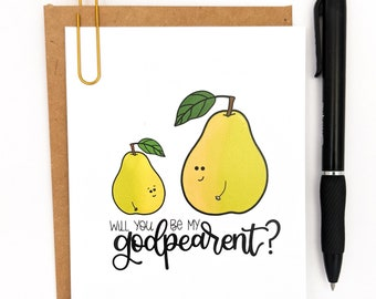 Will You Be My Godpearent Card // Godparent Card // Godparents // Cards for Godparents // Catholic Cards // Punny Cards