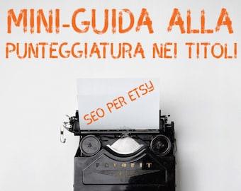 SEO per negozi Etsy italiani - Punteggiatura nei titoli delle inserzioni - Punteggiatura nei listing Etsy - SEO per Etsy - seo a colazione