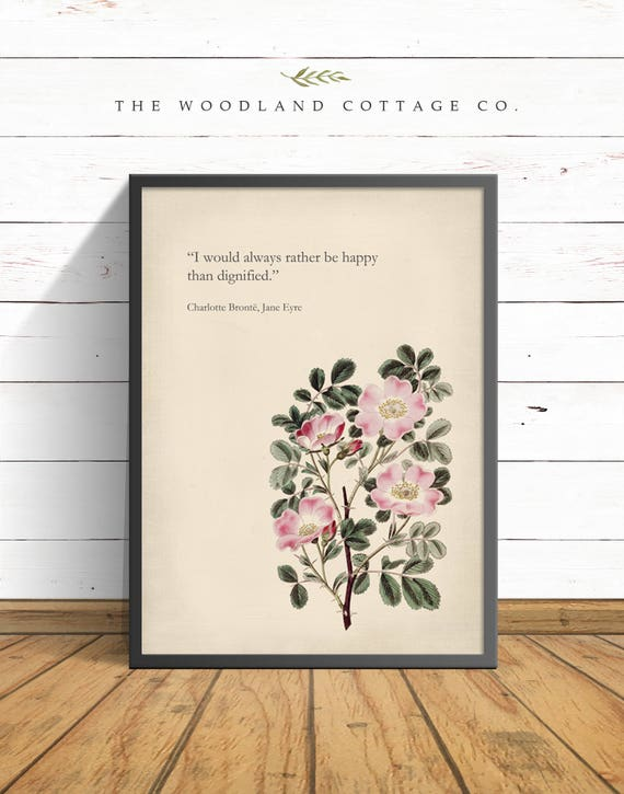 Jane Eyre Charlotte Bronte Libro Vintage Di Citazioni Stampa Botanica Arte Arte Stampabile Tipografia Rose Rosa Citazione Art Jpg Download