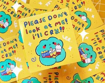 Please Don't Look At Me Sticker Vinyl Handmade Frog
