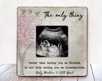 Pregnancy Reveal Mom Gift Dad Gift Grandparent Frame The only thing better  Personalized Picture Frame Ultrasound Frame Baby announcement