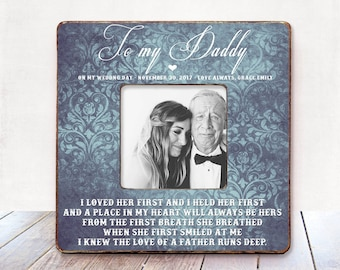 I loved her first and I held her first Father of The Bride Gift Wedding Gift for Dad Father Wedding Thank You Gift Wedding gift for father