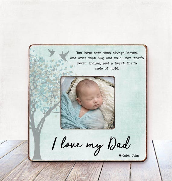 I Love My Dad Picture Frame For Dad Gift From Son Gift For Dad Etsy