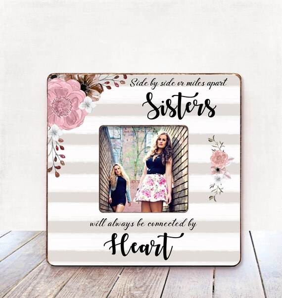 Side By Side Or Miles Apart Sisters Frame Birthday Gift For Etsy