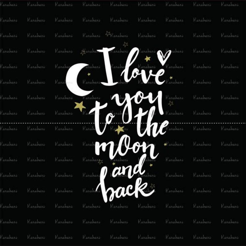 Je Taime à La Lune Et Retour Fichier De Conception Bébé Svg Svg Dxf Par Intérim Silhouette Cricut