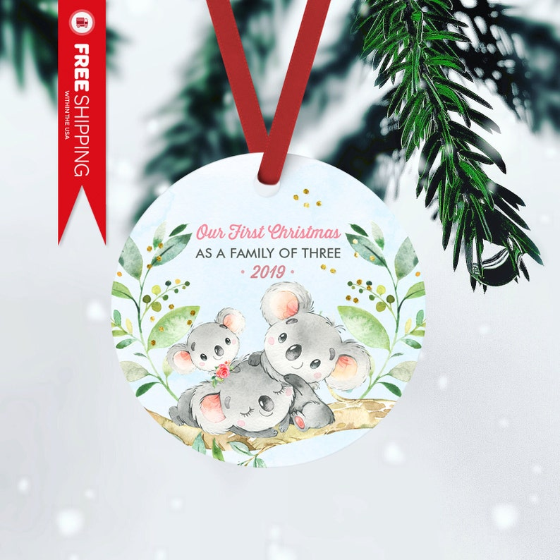 Koala Our First Chrismas As A Family of Three Ornament FRONT ONLY