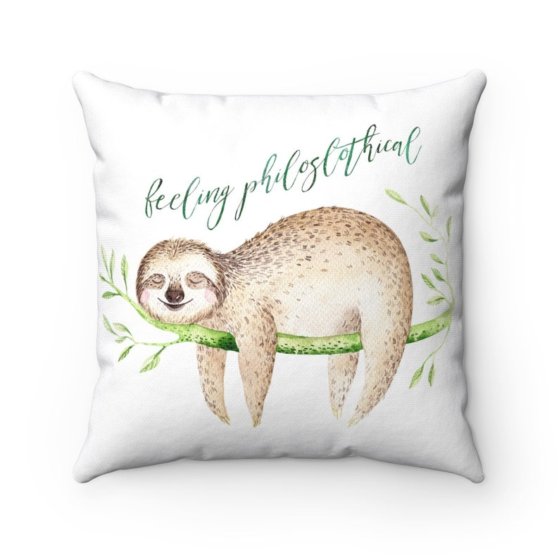 Sloth Cushion Feeling Philoslothical Sloth Pillow Sloth image 0