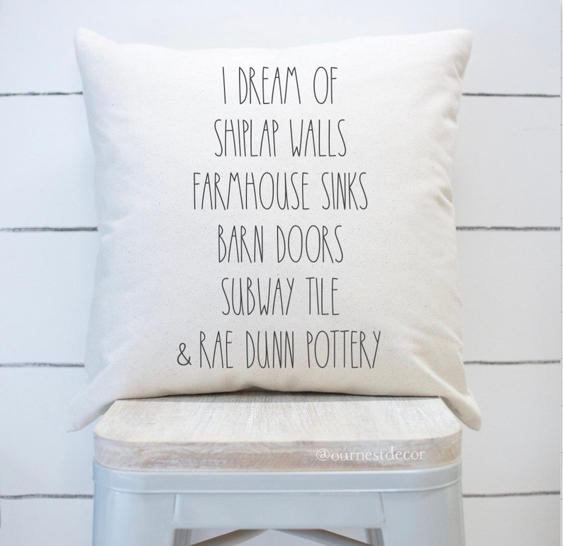 I dream of pillow cover  Rae Dunn Pillow  Farmhouse Pillow  image 0