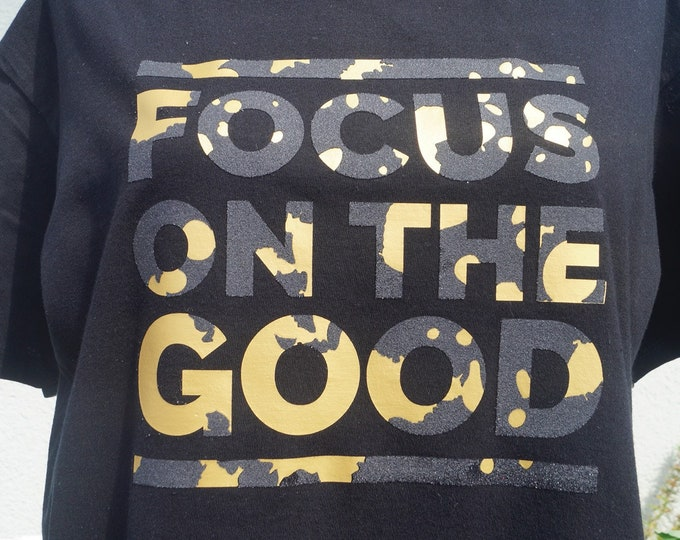 Focus on the Good - Trash Slogan - your style your life