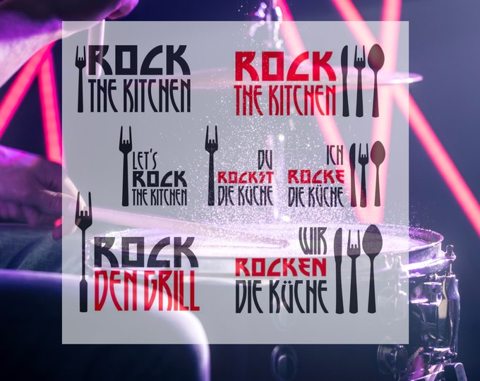 ROCK the Kitchen ROCK die Küche ROCK den Grill