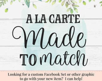 Made to Match, A la Carte Marketing, Custom Branding, Special Requests, Add Ons, Matching Marketing Items