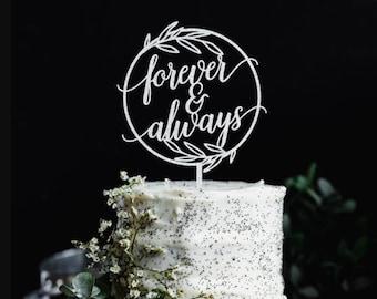 Forever & Always Cake Topper   Wedding Cake Topper   Bridal Shower Cake Topper   Rustic Wedding Cake Topper   Unique Wreath Cake Topper
