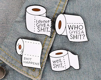 Home & Garden Funny Shit Happens Roll Paper Enamel Lapel Pins Badges Brooches Jewelry Gifts For Cloth Backpack Accessories