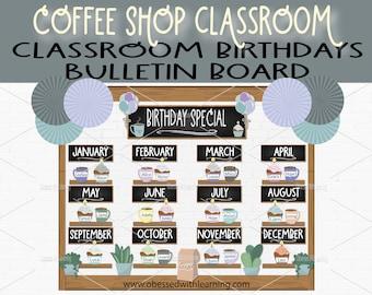 Classroom Birthdays, Birthday Bulletin Board, Coffee Bulletin Board, Farmhouse Classroom Décor, Classroom Posters