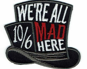 affabb0c527 We re All Mad Here Decorative Alice Mad Hatter Accessory Patch
