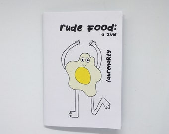 Rude Food: A Zine
