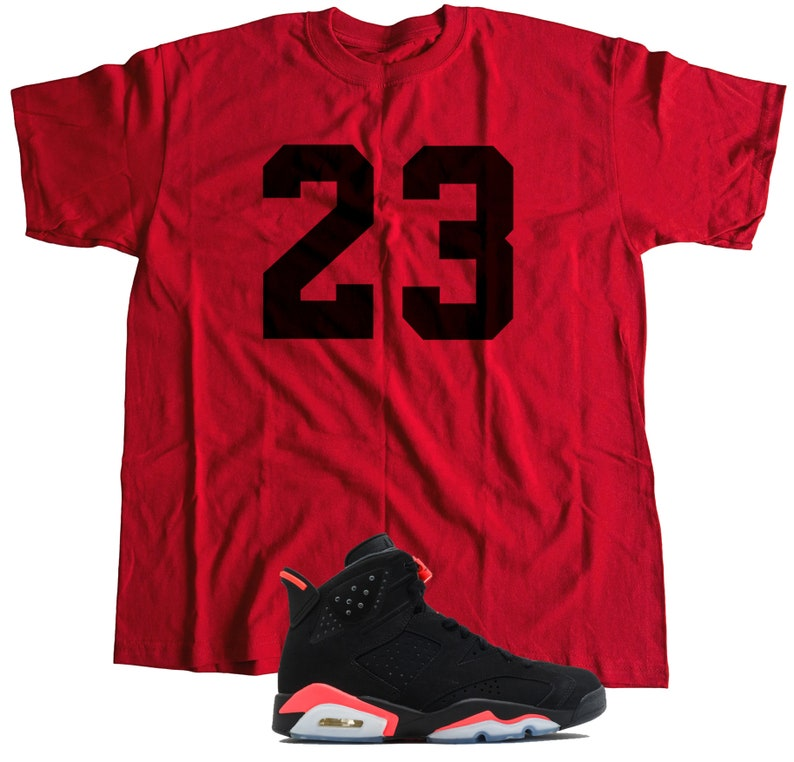 211ca971cf78 New T-Shirt to Match Nike Air Jordan Retro 6 INFRARED 2014