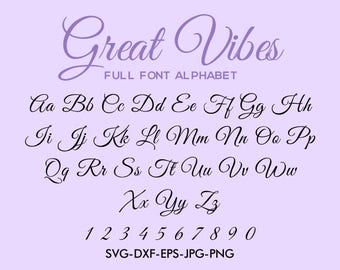 Great Vibes Script Font svg, Great Vibes font alphabet , For Silhouette EPS png jpg files. svg dxf for Silhouette Cameo or Cricut