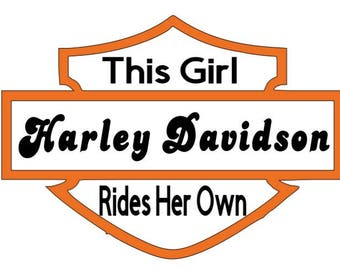 This Girl Rides Her Own Harley