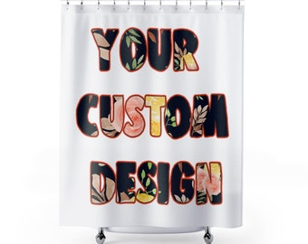 Custom Shower Curtain Text Personalized Backdrop Quote Printed In USA