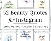 52 Beauty Quotes for Instagram, Beauty Bloggers, Beauty Products, Cosmetic Shops, Lipsense, Beauty Branding, Social Media for Makeup Blogger