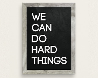 We Can Do Hard Things Therapy Poster