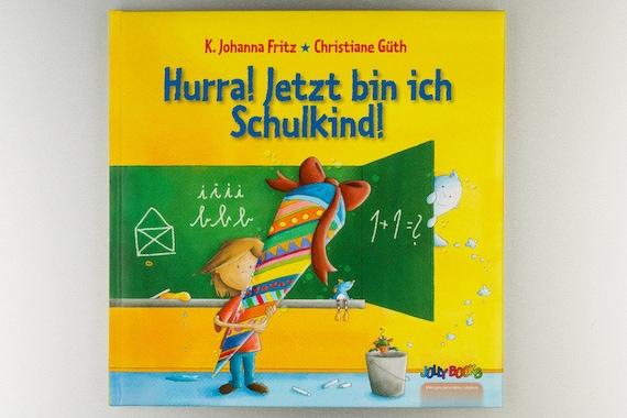 Personalisiertes Buch Hurra Ich Bin Schulkind