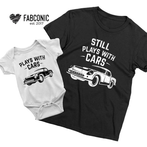 Still Plays With Cars Dad and Baby Matching White T-Shirt and Bodysuit Set
