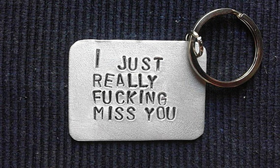 I Just Really Fucking Miss You Keychain Anniversary Gift My Etsy