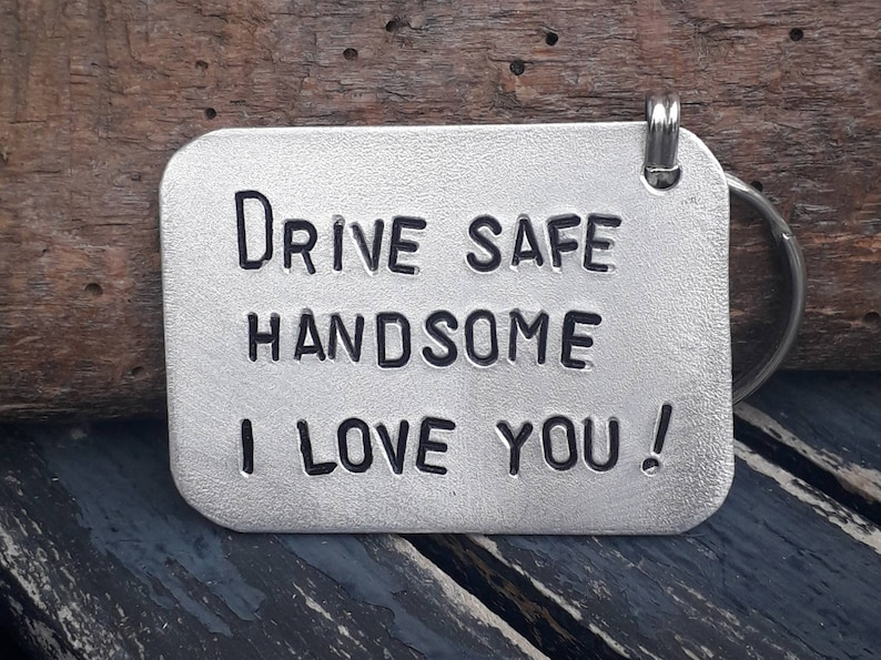 ada686801 Drive Safe handsome I Love You Fathers day Gift Words of love | Etsy