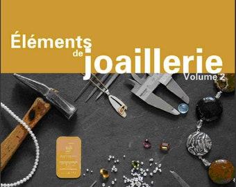 Éléments de joaillerie volume 2 french jewelry book
