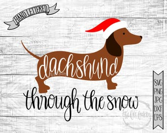 dachshund through the snow christmas song cut and print files funny holiday svg or printable dachshund eps svg - Christmas Dachshund