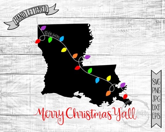 Merry Christmas Y All Louisiana Christmas Lights Svg Etsy